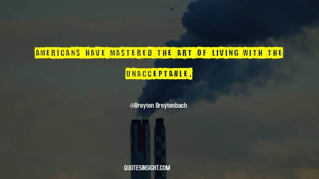 The Art Of Living quotes by Breyten Breytenbach