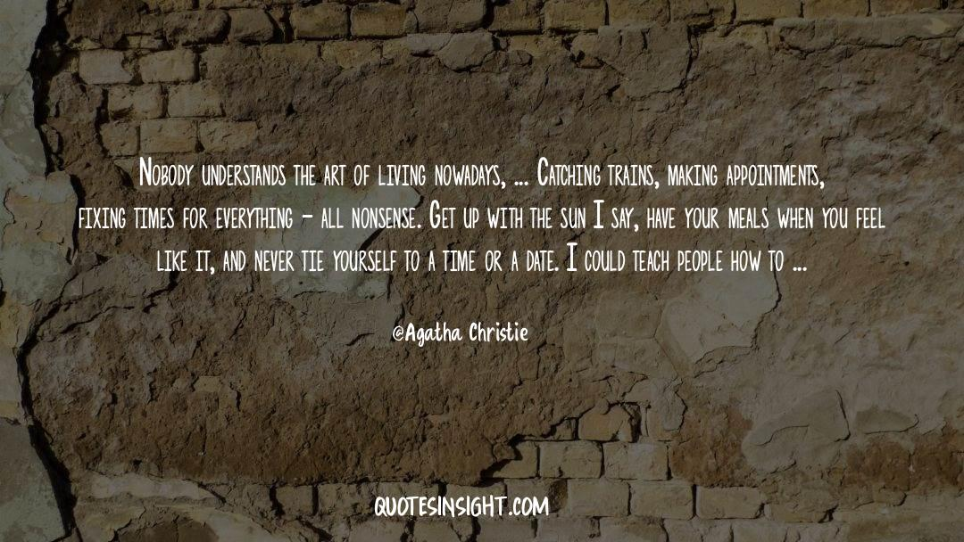 The Art Of Living quotes by Agatha Christie