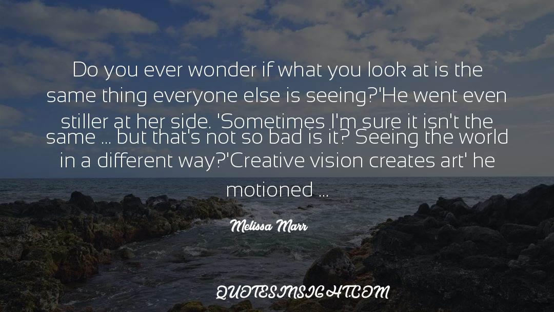 The Art Of Living quotes by Melissa Marr