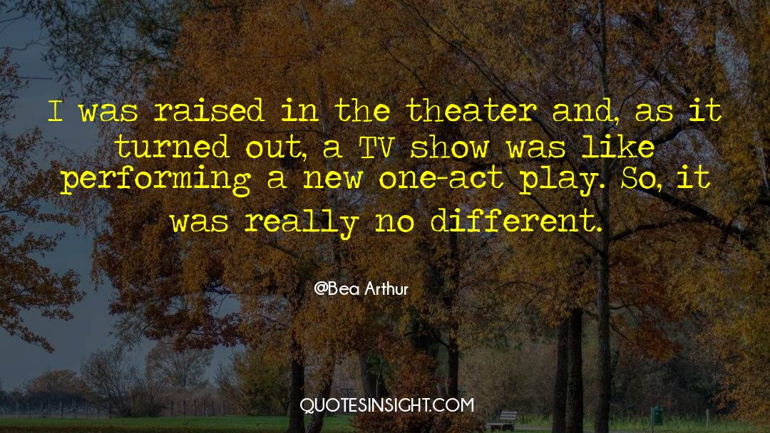 Tv Reporter quotes by Bea Arthur