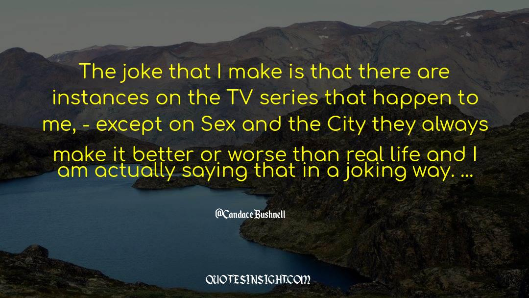 Tv Reporter quotes by Candace Bushnell