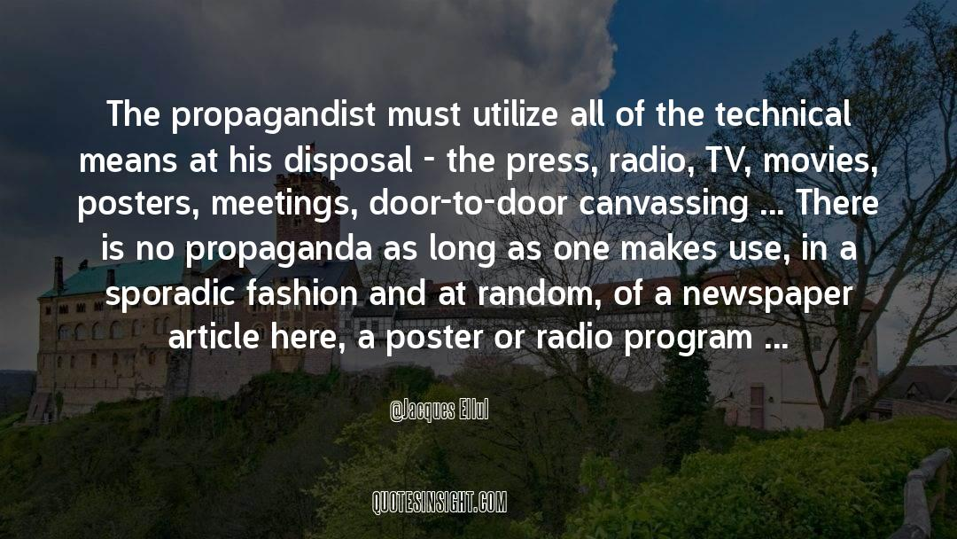 Tv Reporter quotes by Jacques Ellul