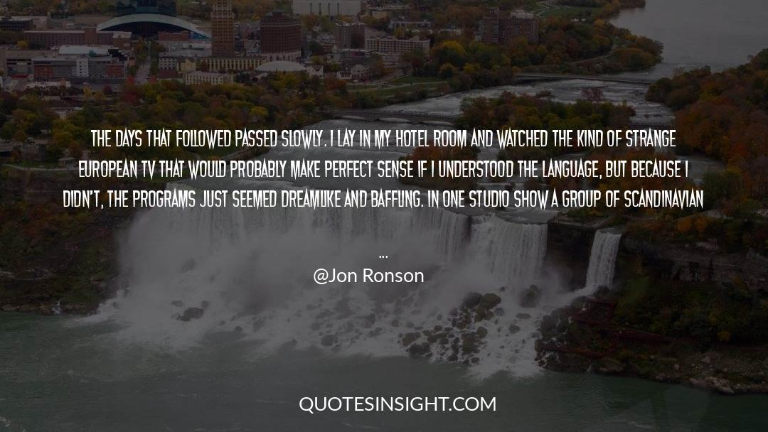 Tv Reporter quotes by Jon Ronson