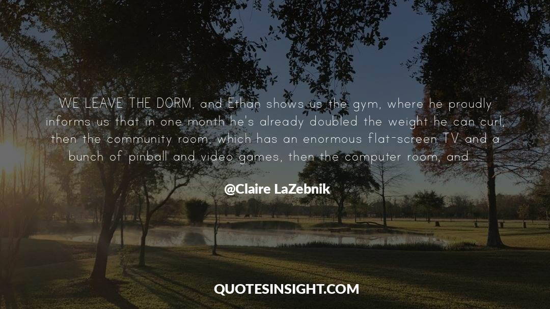 Tv Reporter quotes by Claire LaZebnik