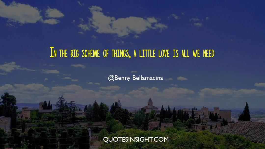 Undivided Love quotes by Benny Bellamacina