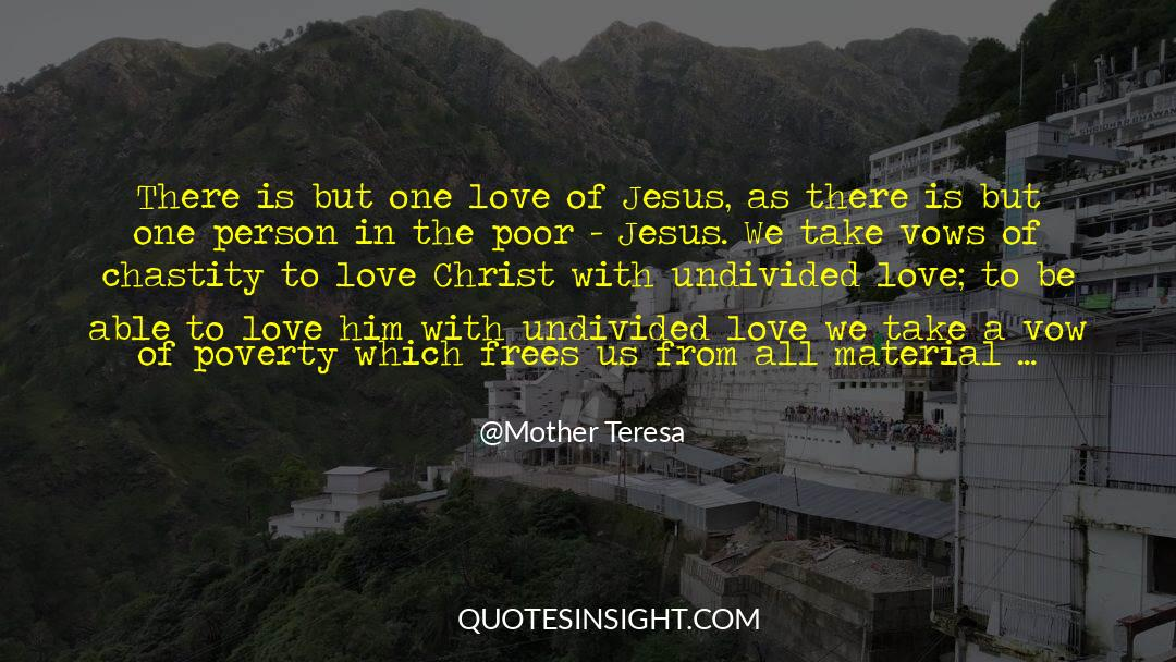 Undivided Love quotes by Mother Teresa