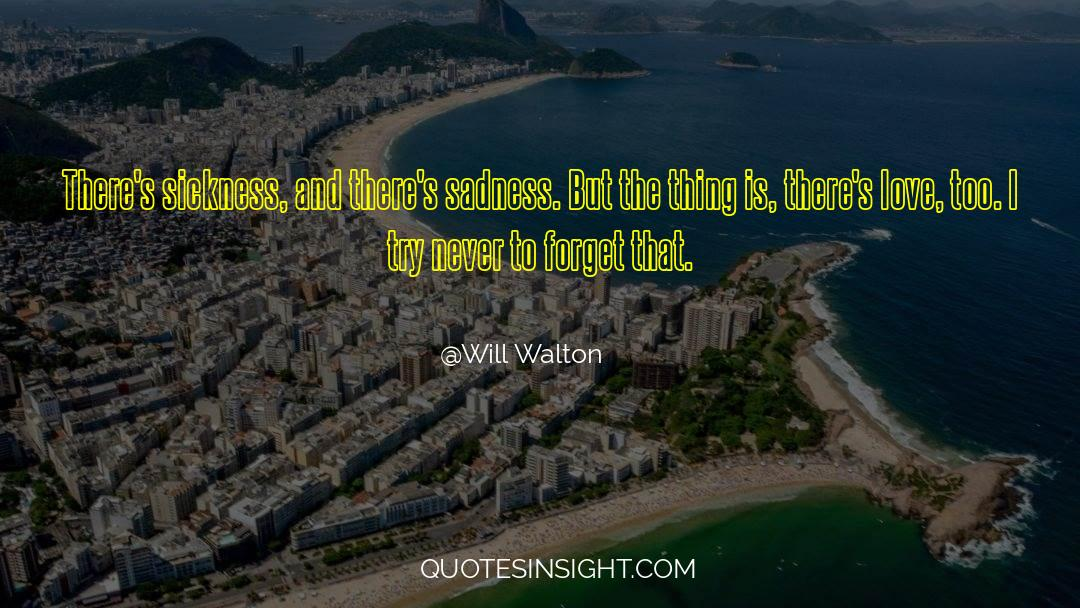 Undivided Love quotes by Will Walton