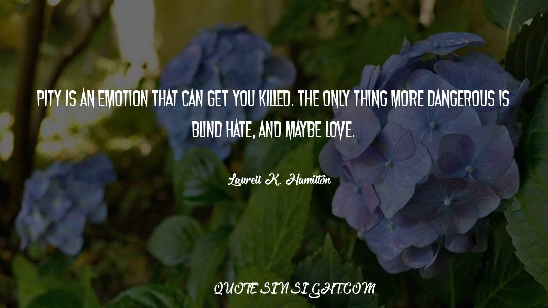 Undivided Love quotes by Laurell K. Hamilton