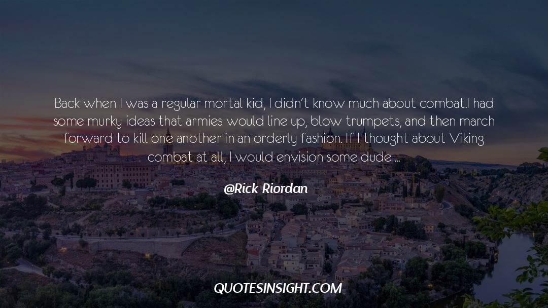 Viking War quotes by Rick Riordan