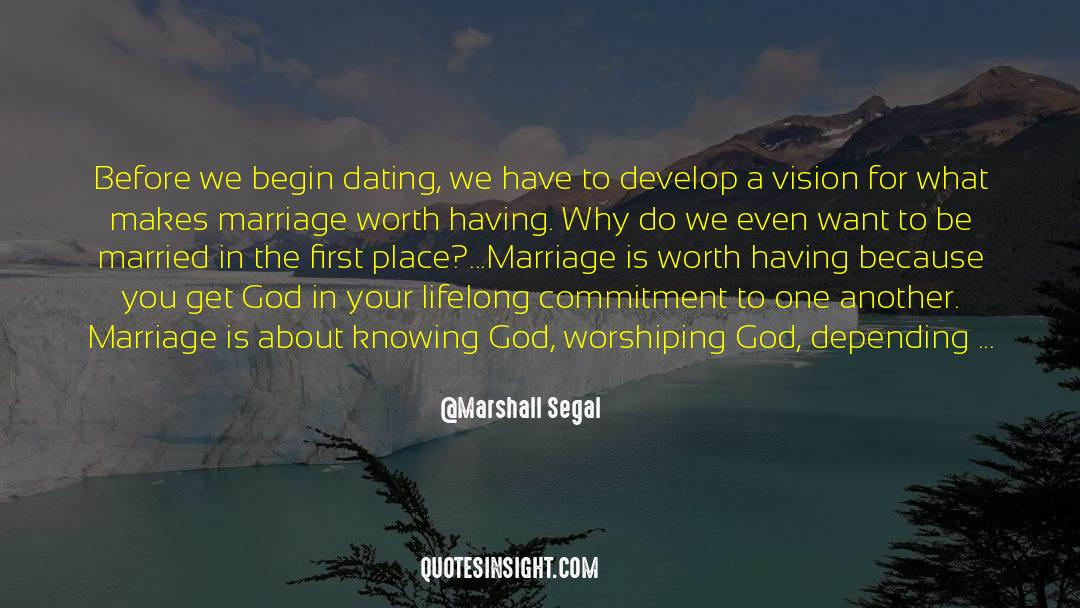 Why Do You Want It quotes by Marshall Segal