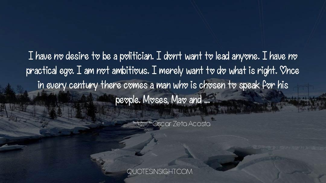 Why Do You Want It quotes by Oscar Zeta Acosta