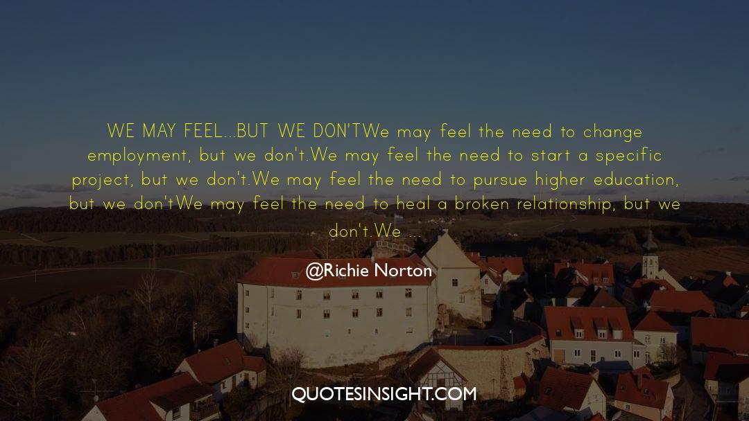 Work And Emotional Commitment quotes by Richie Norton
