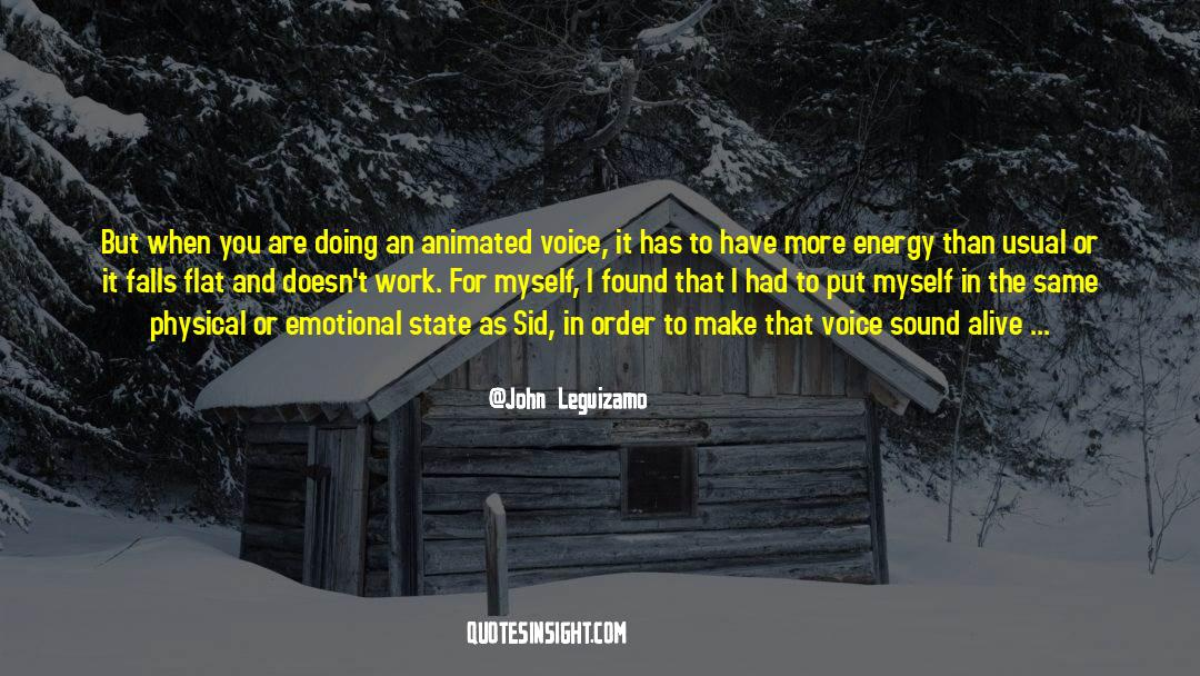 Work And Emotional Commitment quotes by John Leguizamo