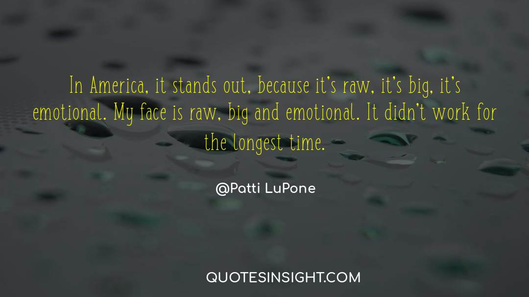 Work And Emotional Commitment quotes by Patti LuPone