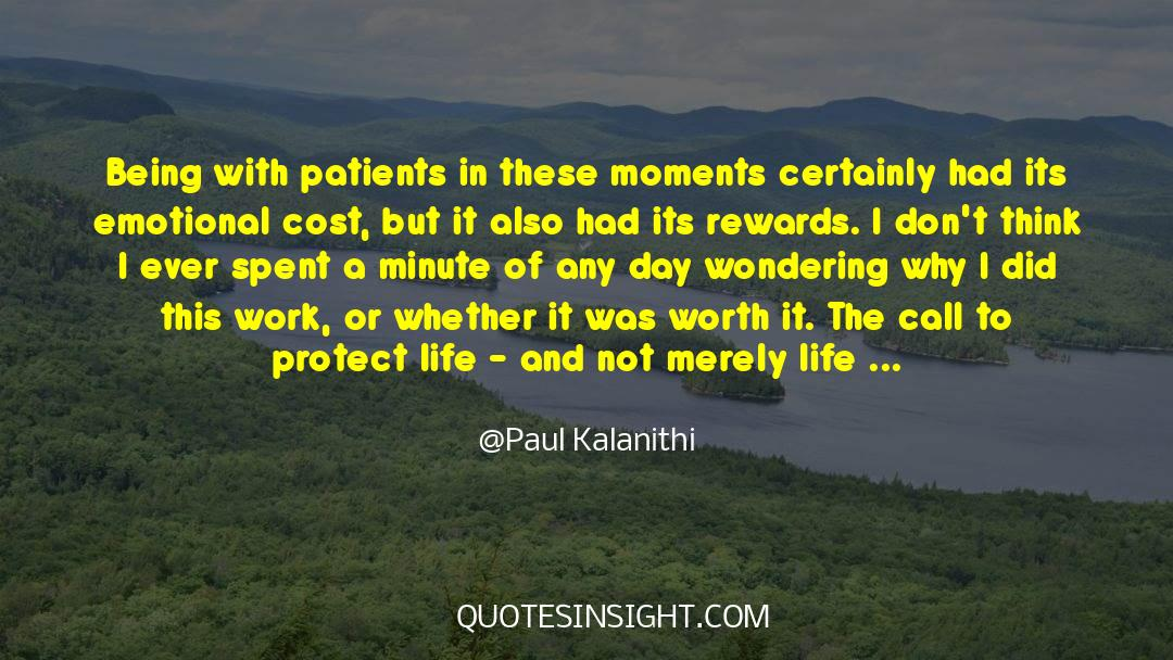 Work And Emotional Commitment quotes by Paul Kalanithi