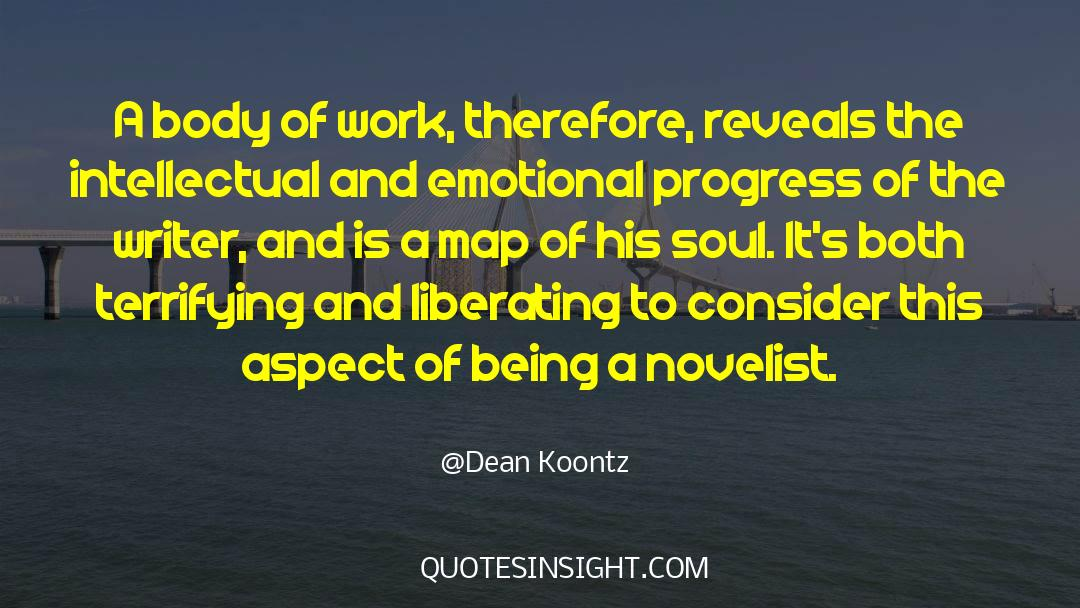 Work And Emotional Commitment quotes by Dean Koontz