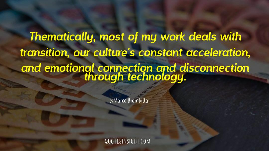Work And Emotional Commitment quotes by Marco Brambilla