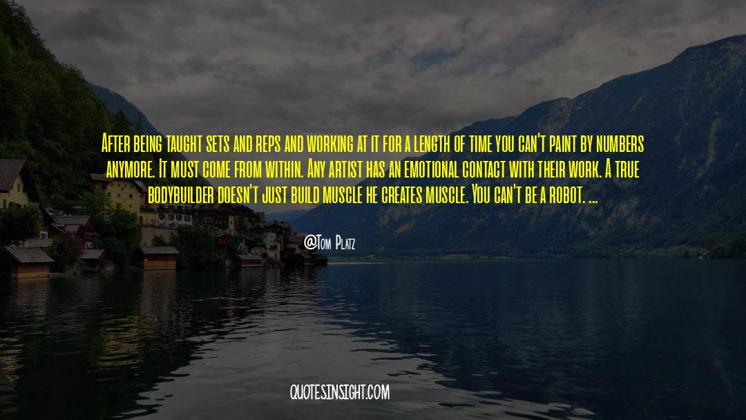Work And Emotional Commitment quotes by Tom Platz